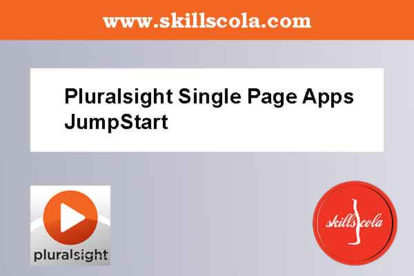 Pluralsight Single Page Apps JumpStart