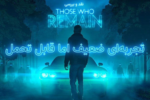 بازی Those Who Remain