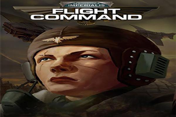 دانلود بازی Aeronautica Imperialis Flight Command