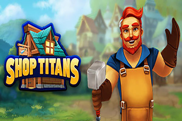 دانلود بازی آنلاین و رایگان Shop Titans