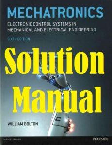 حل المسائل کتاب مکاترونیک ویلیام بولتون سیستم های کنترل الکترونیکی در مهندسی مکانیک و مهندسی برق