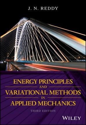 حل المسائل کتاب اصول و روش های انرژی در مکانیک کاربردی ردی REDDY
