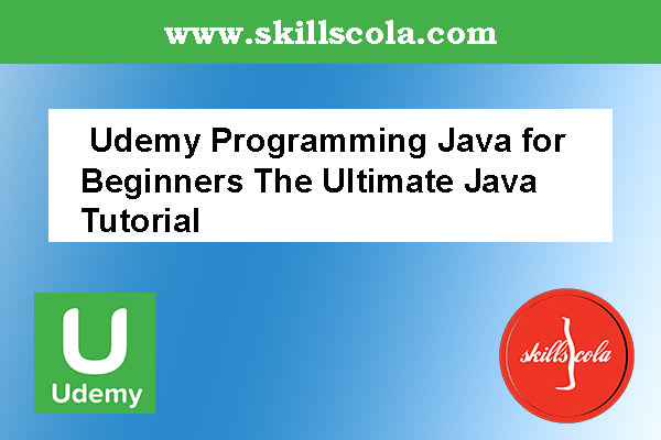 Udemy Programming Java for Beginners