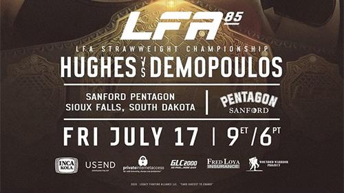 دانلود رویداد ام ام ای | LFA 85: Hughes vs. Demopoulos