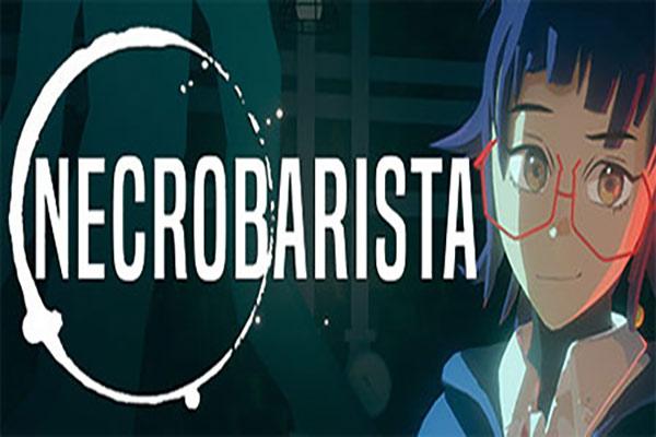دانلود بازی نکروباریستا Necrobarista