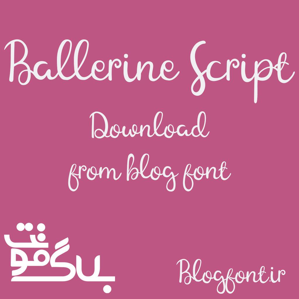 دانلود فونت Ballerine Script Font || Ballerine Script